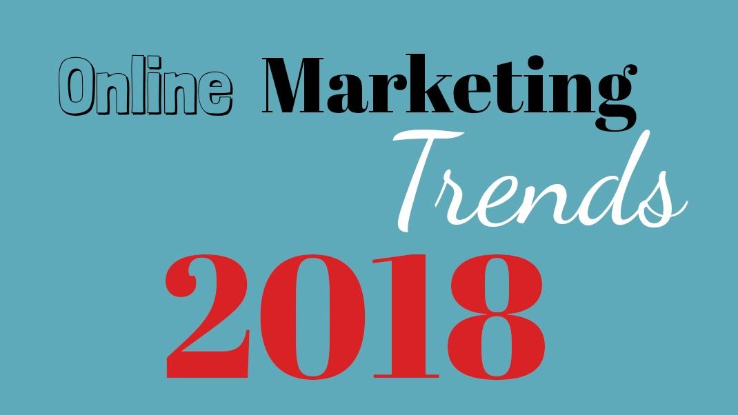 Online-Marketing-Trends-2018 (003)